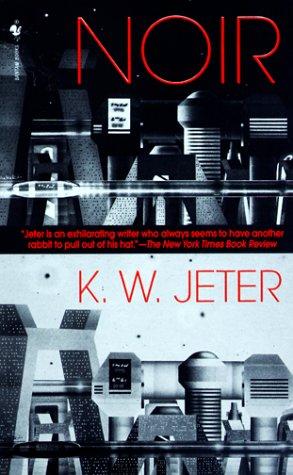 Noir, K. W. JETER, K.W. JETER