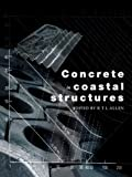R. T. L. Allen Concrete in Coastal Structures