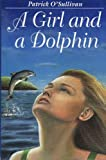 A Girl and a Dolphin (0863274269) by Patrick O'Sullivan