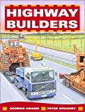 img - for Highway Builders book / textbook / text book