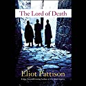 The Lord of Death (       UNABRIDGED) by Eliot Pattison Narrated by James Chen