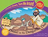 Daniel in the Dangerous Den/Paul & Silas and the Prison Prayer (Upside Down Turn Me Around Bible Stories)