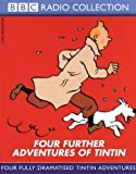 Four Further Adventures of Tintin: