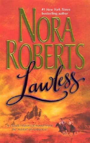 Lawless, NORA ROBERTS