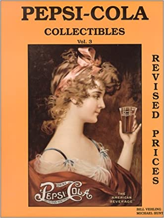 Pepsi-Cola Collectibles, Vol. 3 (with prices)