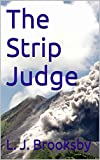 img - for The Strip Judge book / textbook / text book