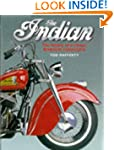 The Indian, The: History of a Classic...