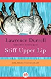 img - for Stiff Upper Lip: Life Among the Diplomats book / textbook / text book