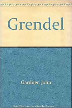 an analysis of intelligence in grendel by john gardner Grendel by john gardner novel introduction ap literature hilltop high school mrs demangos objectives by the end of this unit, students will be able to: 1 trace the philosophical.