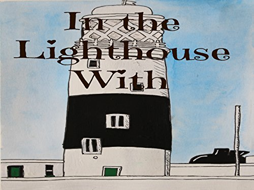 In the Lighthouse With - Season 1