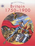 img - for Re-discovering Britain 1750-1900: Pupil's Book (Re-Discovering the Past) book / textbook / text book