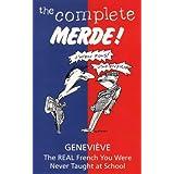 Complete Merde
