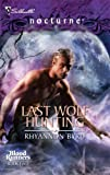 Last Wolf Hunting (Blood Runners, Book 2) (Silhouette Nocturne)