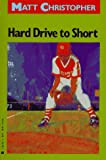 Hard Drive to Short (Matt Christopher Sports Classics) (0316140716) by Christopher, Matt