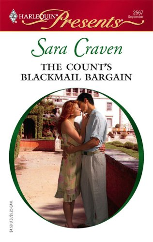 The Count's Blackmail Bargain (Harlequin Presents), SARA CRAVEN