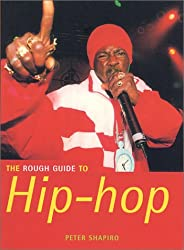 The Rough Guide to Hip-Hop (Rough Guide Music Reference)