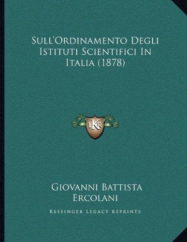 Sull'ordinamento Degli Istituti Scientifici in Italia (1878)