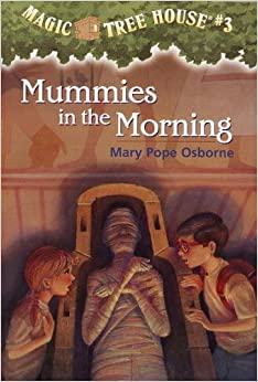 Mummies in the Morning (Magic Tree House, No. 3) Paperback – August
