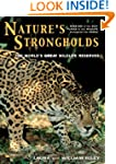 Nature's Strongholds: The World's Gre...