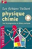 echange, troc Alain Combe - Physique-chimie, 2nde : Tout le programme en fiches pratiques