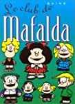 Mafalda, tome 10 : Le Club de Mafalda