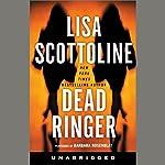 Dead Ringer   Lisa Scottoline