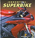 img - for Essential Superbike (Essential (Motorbooks International)) book / textbook / text book