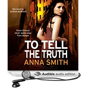 To Tell The Truth: Rosie Gilmour 2 (Unabridged)