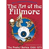 The Art of the Fillmore: The Poster Series 1966-1971 ~ Garle Lemke