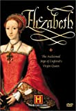 Elizabeth: The Acclaimed Saga of England's Virgin Queen