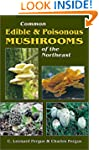 Common Edible and Poisonous Mushrooms...
