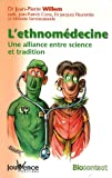 L'ethnom�decine : Une alliance entre science et tradition