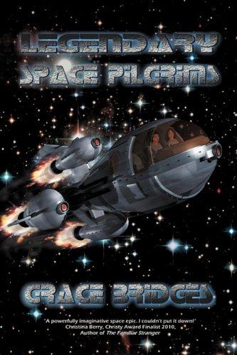 Legendary Space Pilgrims098652252X