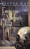 Emperor Norton's Ghost (Fremont Jones Mysteries) (0553580787) by Day, Dianne