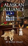Alaskan Alliance (Zoe Donovan Mystery Book 12)