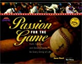 img - for Passion for the Game: Faith, Courage, and Determination for Every Inning of Life (Heart of a Champion) book / textbook / text book