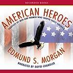 American Heroes | Edmund Morgan