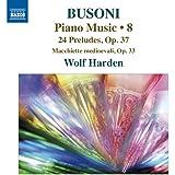 V 8: Piano Music (24 Preludes