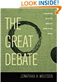 The Great Debate: A Handbook for Policy Debate and Public Forum Debate