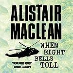 When Eight Bells Toll | Alistair MacLean