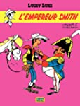 Lucky Luke - tome 13 - L'Empereur Smith