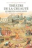 img - for Th    tre de la cruaut   et r  cits sanglants (French Edition) book / textbook / text book