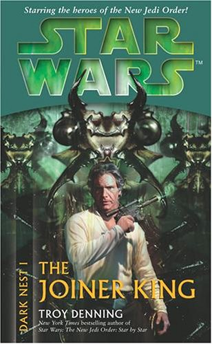 Star Wars: The Joiner King (Star Wars: Dark Nest, #1)