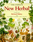 The Complete New Herbal: A Practical Guide to Herbal Living (0140126821) by Mabey, Richard