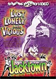 Lost, Lonely and Vicious / Jacktown (Special Edition)