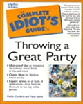 Complete Idiot's Guide to Throwing a...