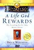 A Life God Rewards Video Series: BREAKING THROUGH TO A LIFE GOD WILL REWARD