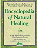 Encyclopedia of Natural Healing: The Authoritative Home Reference for Practical Self-Help