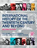 Anthony Best International History of the Twentieth Century and Beyond