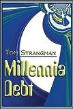 img - for Millennia Debt book / textbook / text book